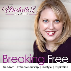 Michelle L Evans, Freedom, Entrepreneurship, Lifestyle, Inspiration