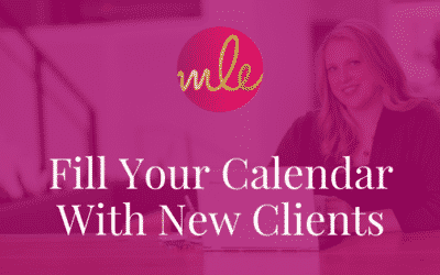 Fill Your Calendar With New Clients: Behind the scenes strategy video