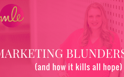 Big Marketing Blunder, Part 2 (and how it kills all hope)