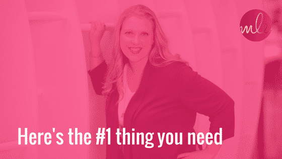 Here's the #1 thing you need…