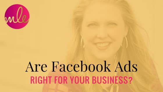 Are Facebook ads right for your business?