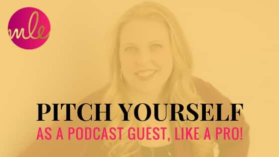 Pitch Yourself As A Podcast Guest Like A Pro