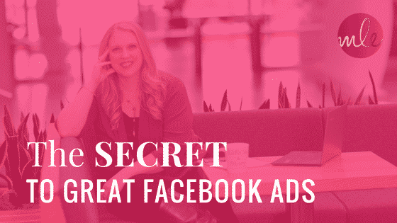 The secret to great Facebook ads…