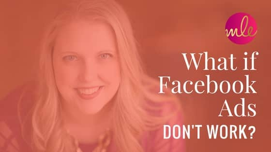 What if Facebook ads don't work????