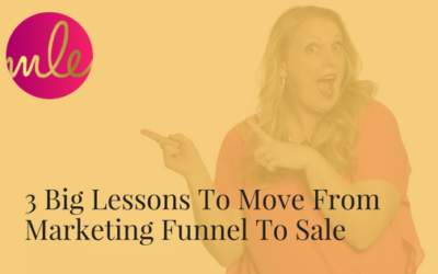 Episode #33: 3 Big Lessons To Move From Marketing Funnel To Sale