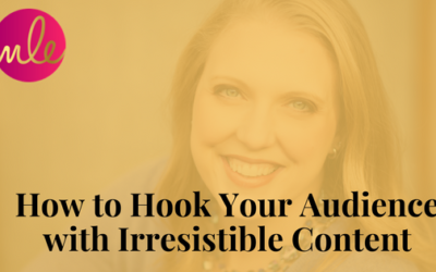 Episode 37: How to Hook Your Audience with Irresistible Content