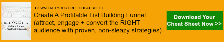 free cheat sheet; create a profitable list building funnel