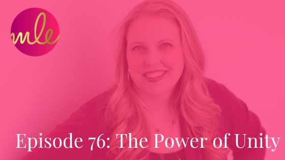 Episode 76: The Power of Unity