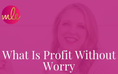 Episode 82: What Is Profit Without Worry?