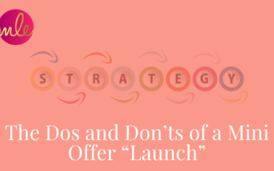 """Episode 107: The Dos and Don'ts of a Mini Offer """"Launch"""""""