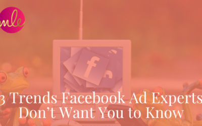 Episode 111: 3 Trends Facebook Ad Experts Don't Want You to Know