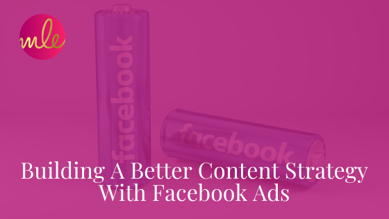 Episode 110: Building A Better Content Strategy With Facebook Ads