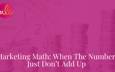 Episode 114: Marketing Math: When The Numbers Just Don't Add Up